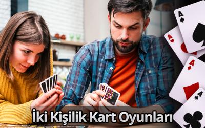 İki Kişilik Kart Oyunları