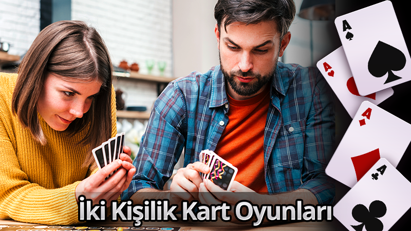 iki oyunculu kart oyunları